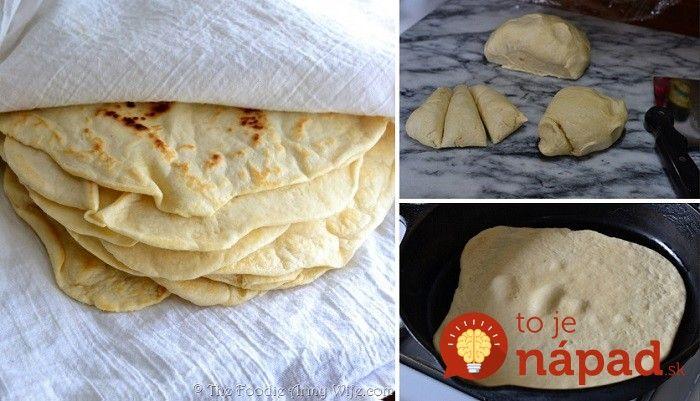 Kupujete drahé tortilly? Keď vyskúšate tento recept na ich prípravu, už nikdy vám nenapadne kupovať ich v obchode!