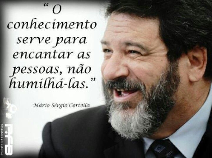 Mário Sérgio Cortella.♡