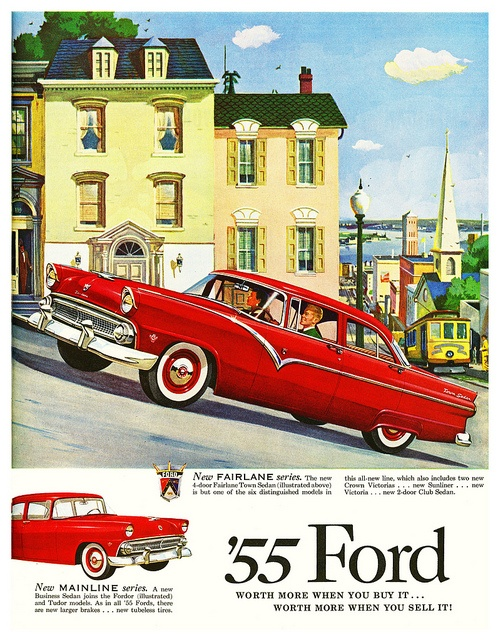 Ford: Ford Ad, Classic Cars, Vintage Cars, 1955 Ford, Vintage Ford, Vintage Ads