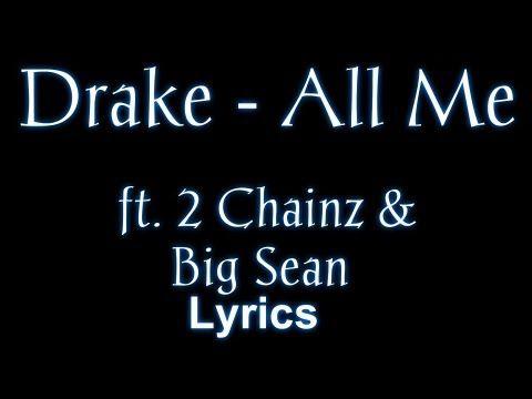 Drake - All Me ft. 2 Chainz & Big Sean - YouTube