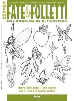 """Book+of+Fate+&+Folletti+Tattoos+-+Italy+Tattoo+Book+for+Various+Fairies+&+Elves+-+Book+of+Fate+&+Folletti+Tattoos+-+Italy+Tattoo+Book+for+Various+Fairies+&+Elves  Paper+Back+book+imported+from+Italy  Use+this+as+a+reference+guide,+leave+it+out+on+the+shop+floor+for+your+customers.  This+collection+features+the+best+fairy,+elf,+and+magical+woodland+creature+designs+from+""""Idea+Tattoo""""+and+""""Colour+Tattoo""""+magazines.+It+shows+the+most+likeable,+captivating+subjects,+woodland+creatures+who+ca"""