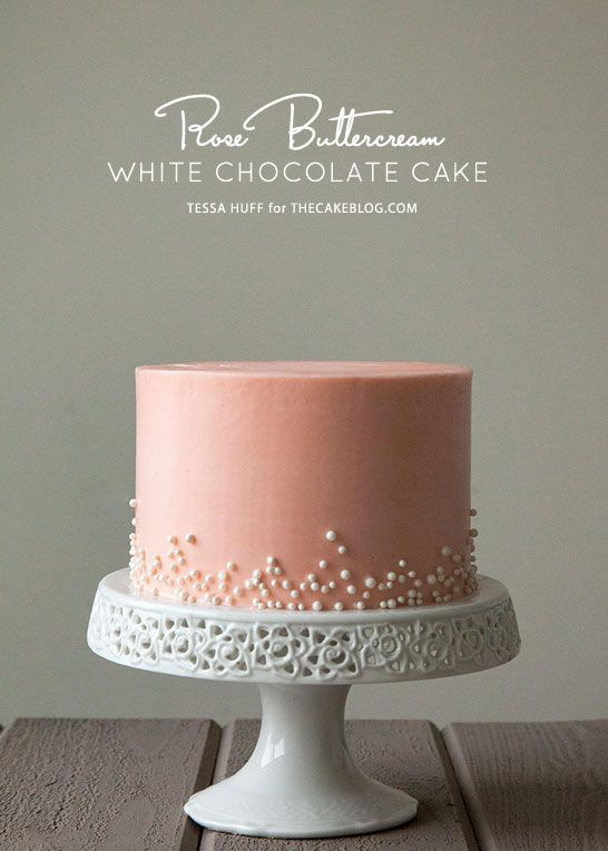 White Chocolate Cake with Rose Buttercream | by Tessa Huff for TheCakeBlog.comChocolates Cake, Chocolate Cake, Pink And White Cupcake, Buttercream Birthday Cake, Buttercream Rose, Buttercream Cake, White Chocolate, Simple Cake, Pink Cake