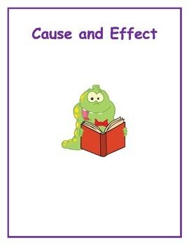 Cause and Effect Packet  Includes: Signal Words What is Cause and Effect? What to Ask Yourself when identifying cause/effect. 2 Practice Pages Brainstorm cause and effects activity Cause and Effect Chart for Read Aloud,Strega Nona:  Fill in the effects