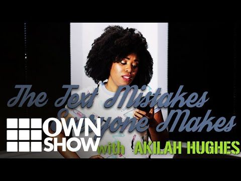 How To Be Better at Texting w/ Akilah Hughes | #OWNSHOW | Oprah Winfrey Network - YouTube