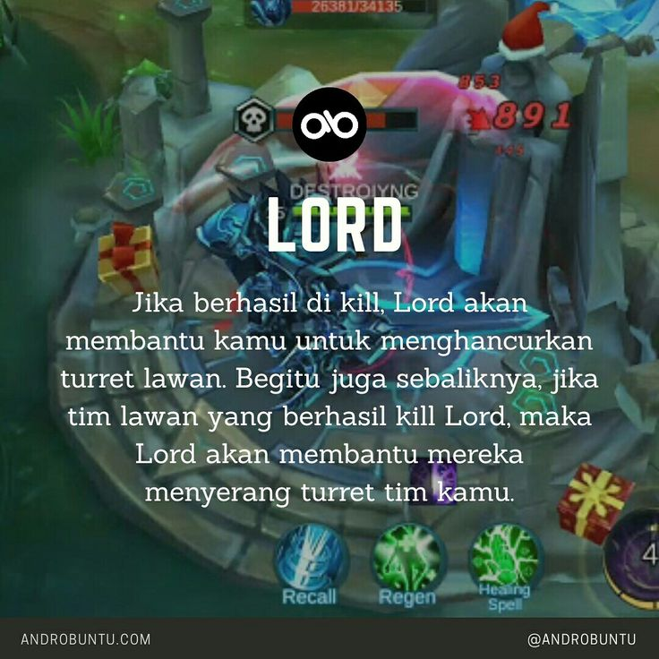 Jika berhasil di kill, maka Lord akan membantu kamu untuk menghancurkan turret lawan - Androbuntu.com