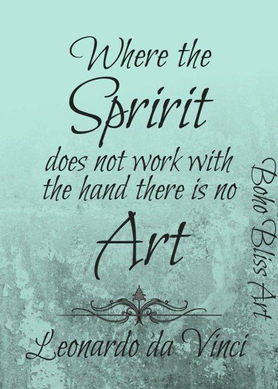 Leonardo Da Vinci Quote Where The Spirit Does Not Work With