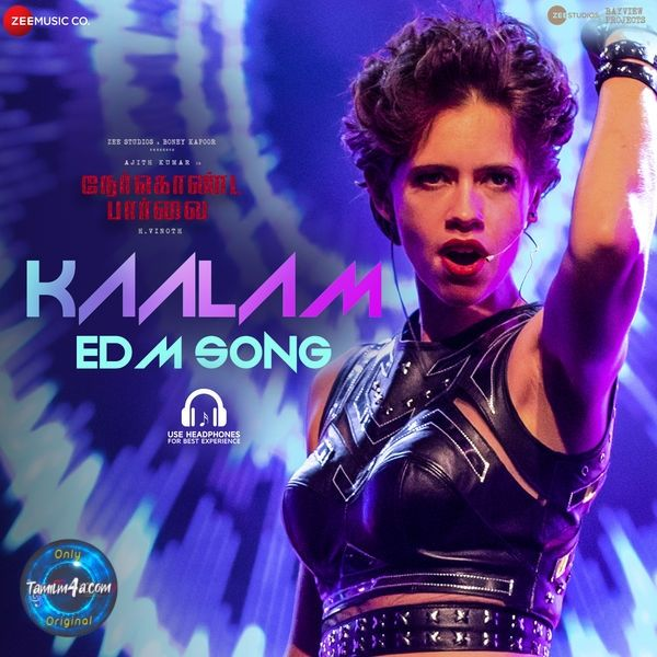 "Download Kaalam EDM Song [""Nerkonda Paarvai""] (2019) Tamil"