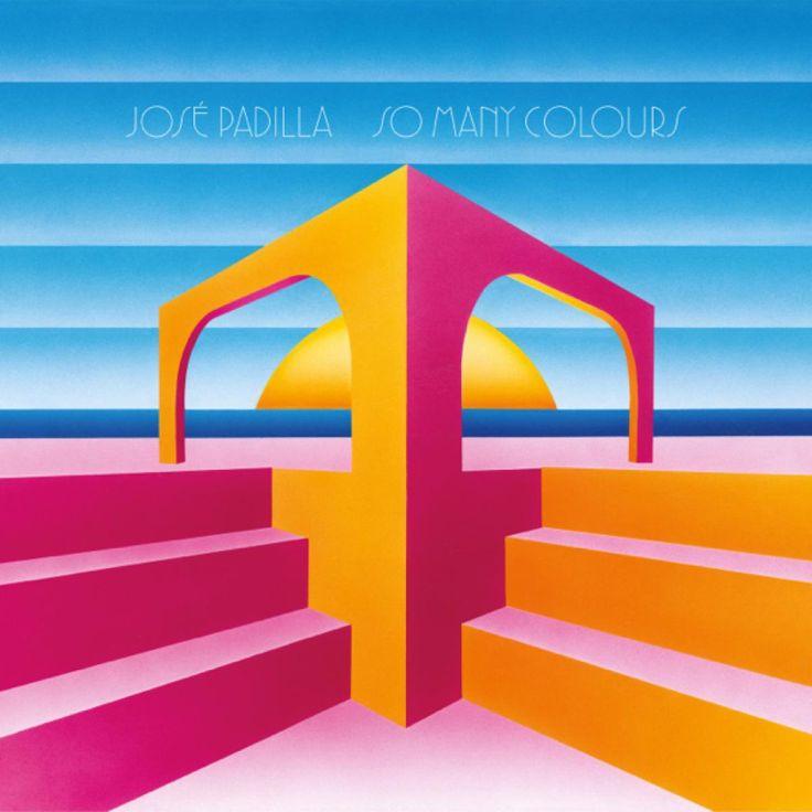 """José Padilla """"So Many Colours"""""""