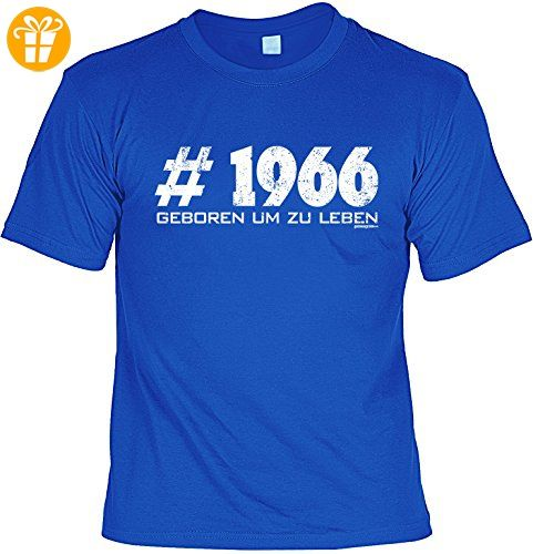 T-Shirt zum Geburtstag - # 1966 - Geboren um zu leben - Geburtstagsgeschenk - Fun shirt - royalblau (*Partner-Link)