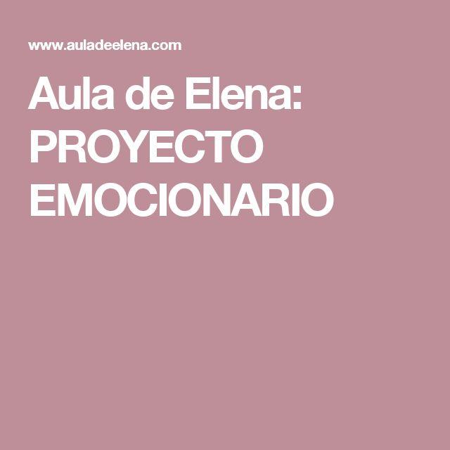 Aula de Elena: PROYECTO EMOCIONARIO