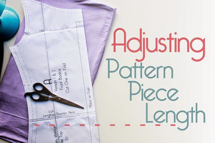 Adjusting Pattern Piece Length...