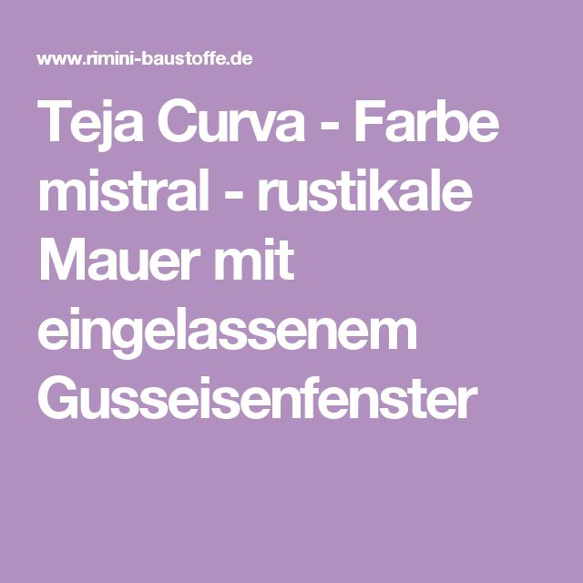 Teja Curva   Farbe Mistral   Rustikale Mauer Mit Eingelassenem  Gusseisenfenster