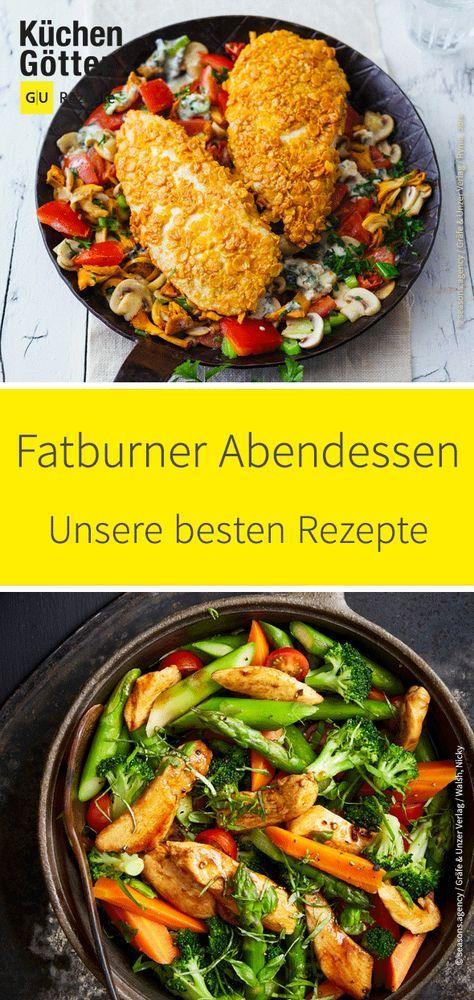 Mit unseren Fatburner-Rezepten für's Abendessen isst du richtig lecker – …