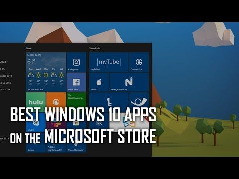 (11) Best Windows 10 Apps on the Microsoft Store! YouTube