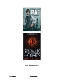 Young Sherlock Holmes  - Death Cloud chapter questions. L.T.L.Tutoring Central Chapter questions for the novel Young Sherlock Holmes- Death Cloud. Separate questions for each chapter. Suggested answers provided. These questions may be used for quizzes or tests after note-taking and reviewing or simply after reading.
