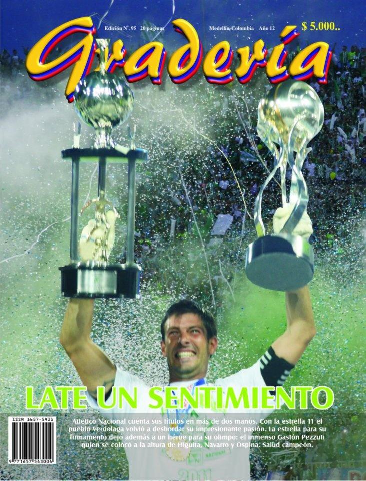 Tapa 95 - Agosto 2011.   Tìtulo 11 del Verde. Pezutti. Inmenso. Ídolo.  www.revistagraderia.co
