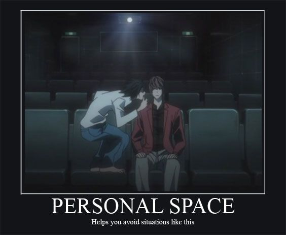 Death Note L and Light :3 so true so true I have personal space