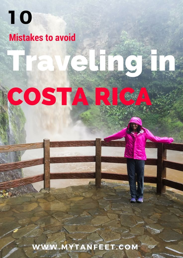 Planning a trip to Costa Rica? Here are 10 mistakes to avoid to have a stress and worry free trip! http://mytanfeet.com/costa-rica-travel-tips/10-mistakes-to-avoid-traveling-in-costa-rica/