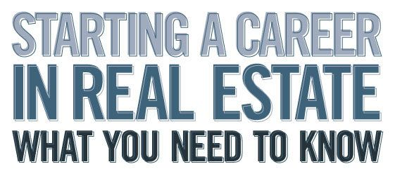 A career in real estate can be both rewarding and challenging. Some people earn six-figure salaries, others, just a few thousand per year. Here's what you need to know before you get started in real estate.