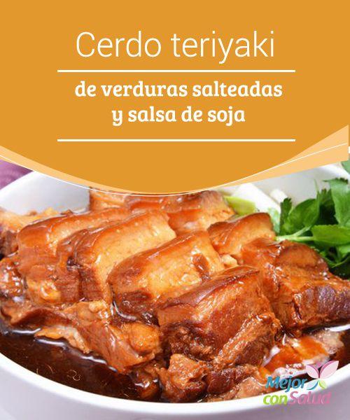 Cerdo teriyaki de verduras salteadas y salsa de soja El cerdo teriyaki con verduras salteadas es una delicia inspirada en lo mejor de la gastronomía japonesa. Tiene una combinación de sabores fuertes,