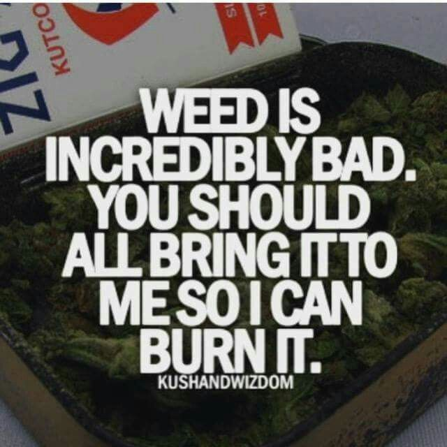 Funny weed quote