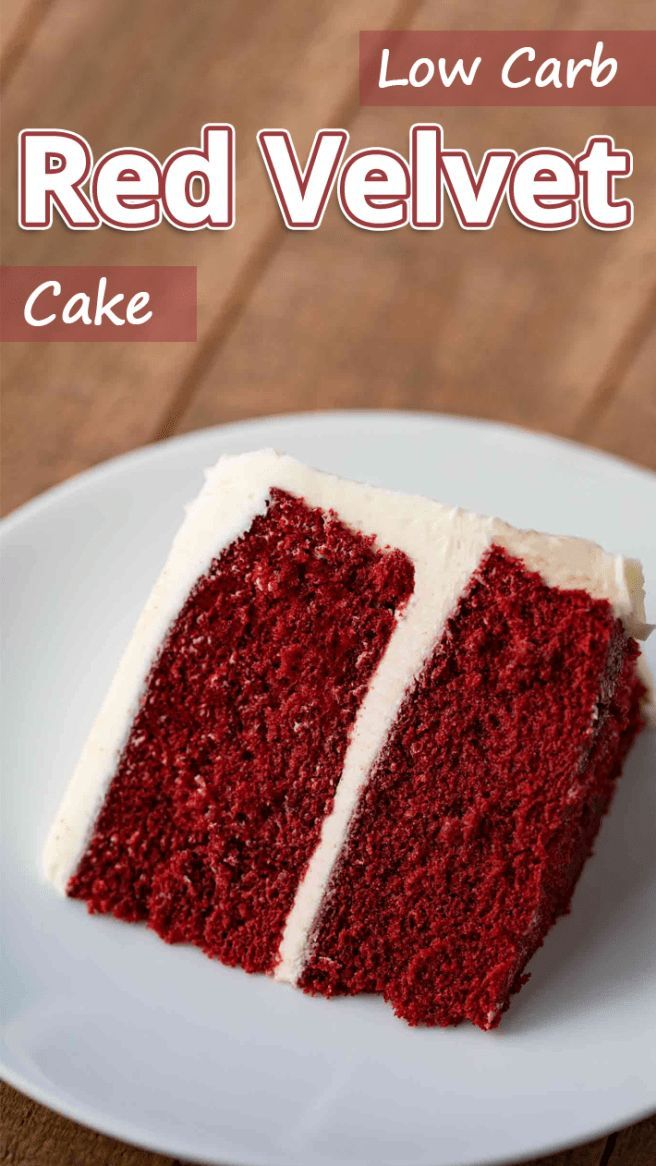Low Carb Red Velvet Cake Low Carb Desert Cake Carb Desert Red Velvet Red Velvet Cake Keto Cake Keto Friendly Desserts