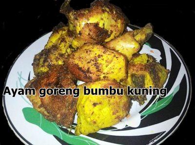 Resep Ayam Goreng Bumbu Kuning Nikmat Gurih.