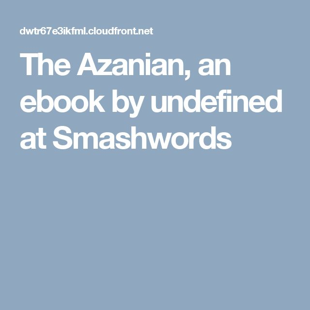 The Azanian, an ebook by undefined at Smashwords
