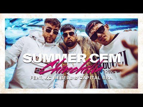 Chinchilla Summer Cem Feat Kc Rebell Capital Bra Songtext