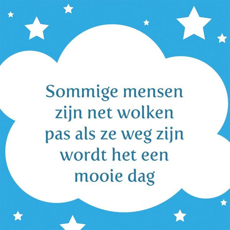 Tegeltjeswijsheid.nl - een uniek presentje - Sommige mensen zijn net wolken