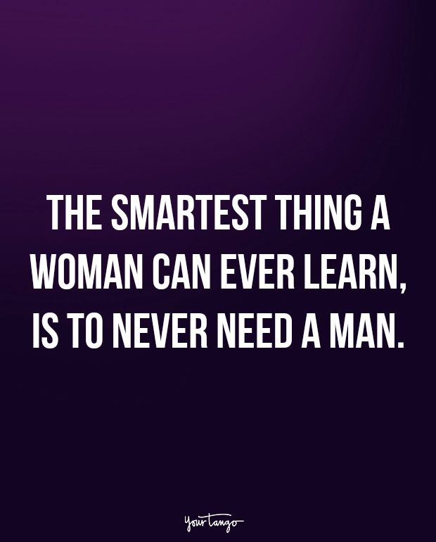 The smartest thing a woman can ever learn is ... - LoveThisPic
