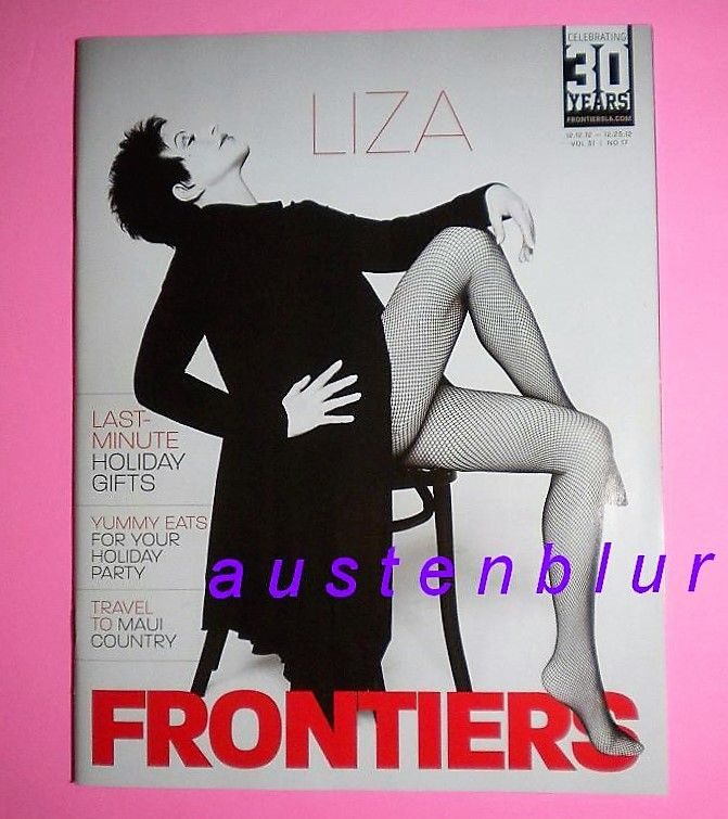 LIZA MINNELLI Frontiers ICONIC COVER Cabaret BROADWAY Tony CAMP Gay ANY DAY NOW