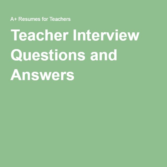 1000+ ideas about Teacher Interview Questions on Pinterest ... 1000+ ideas about Teacher Interview Questions on Pinterest | Teacher Interviews, Teaching Interview and Teaching Jobs