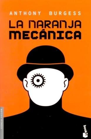 Spanish Edition of A Clockwork Orange.  Published by Minotauro in 2011.