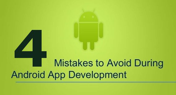 Are you keeping tabs on your #android development to avoid 4 common mistakes?  #AndroidDev