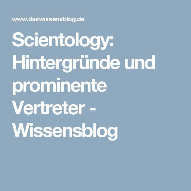 Scientology: Hintergründe und prominente Vertreter - Wissensblog