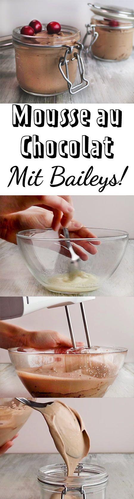 Mousse au Chocolat war noch nie so einfach und mit einem Schluck Baileys wird's extra gut.