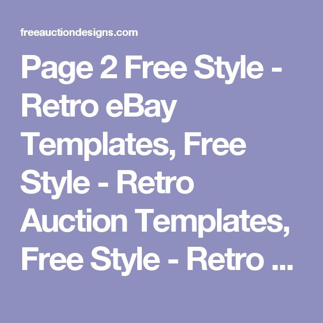 Page 2 Free Style - Retro eBay Templates, Free Style - Retro Auction Templates, Free Style - Retro Auction Designs, Free Style - Retro eBay Listing Templates, Free Style - Retro eBay Auction Designs