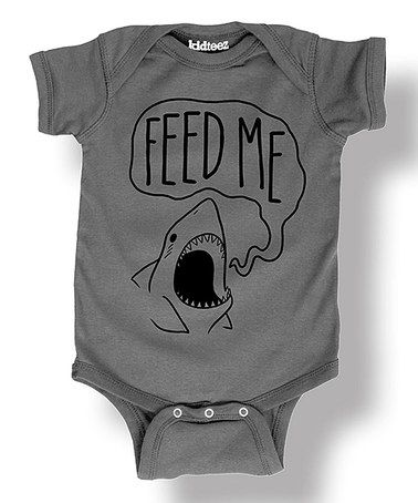 Loving this Charcoal 'Feed Me' Shark Bodysuit - Infant on #zulily! #zulilyfinds
