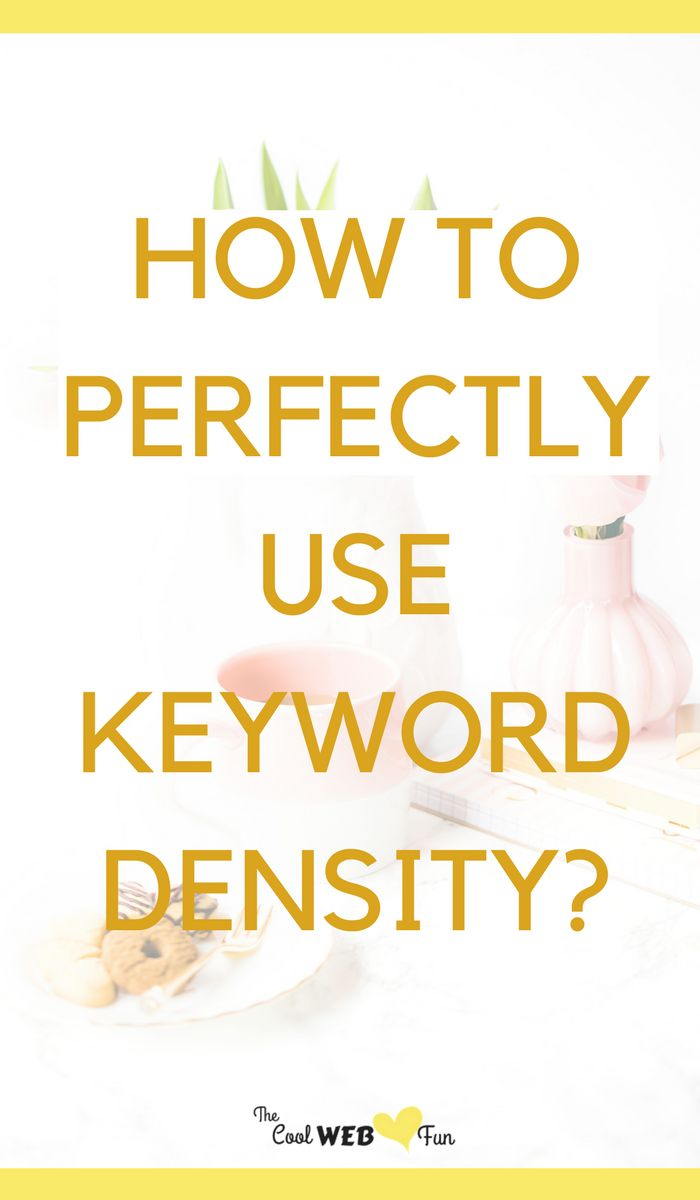 Clear understanding of keyword density with 5 keyword analyzer tools to help with with keywords seo. http://www.coolwebfun.com/optimal-keyword-density/