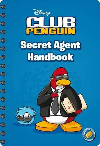 Club Penguin: Secret Agent Handbook by Ladybird http://www.amazon.co.uk/dp/140930308X/ref=cm_sw_r_pi_dp_1kJCub0GHYY3E