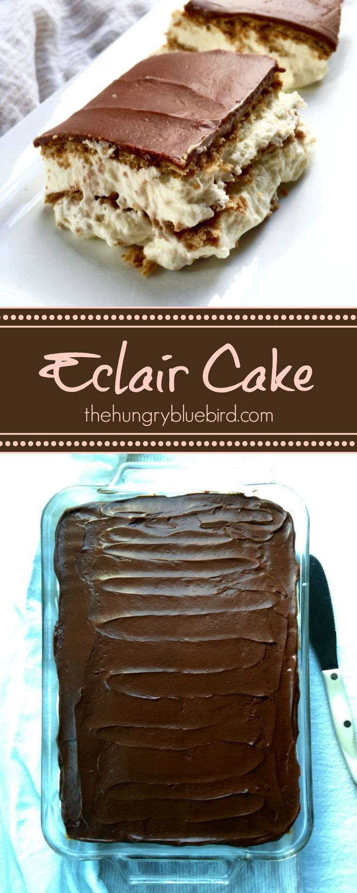 Éclair Cake, layers of vanilla whipped cream and graham crackers with chocolate glaze.