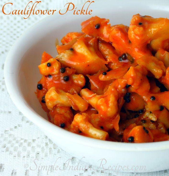 Cauliflower Pickle (Gobhi Achaar):  Recipe for making cauliflower pickle @ http://simpleindianrecipes.com/cauliflowerpickle.aspx