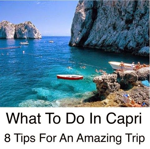 Corinna B's World: What To do In Capri ~ 8 Of the Best Things To Do In Capri