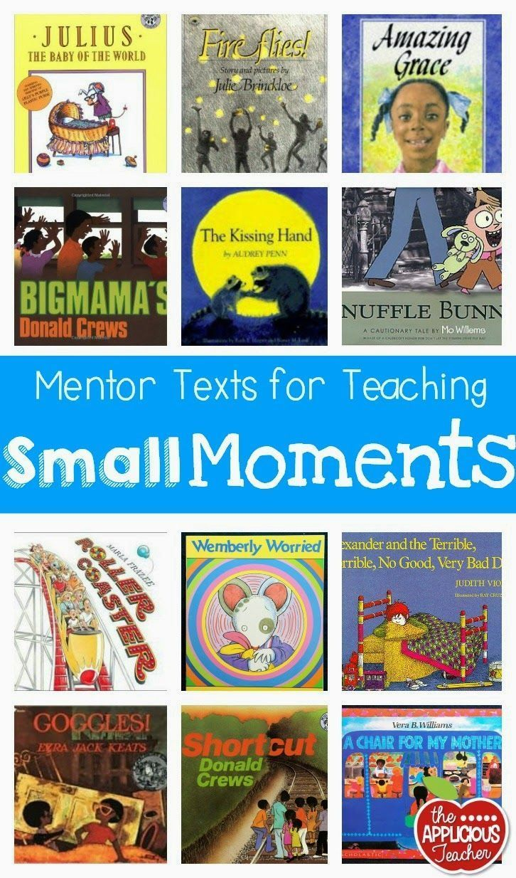 Great books to use for teaching small moments in writing! Lots of other great ideas for building a better narrative too!