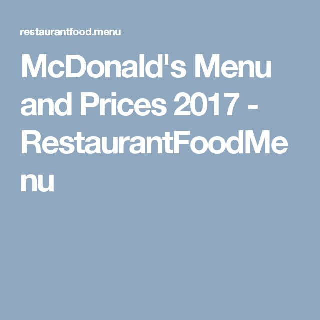 McDonald's Menu and Prices 2017 - RestaurantFoodMenu