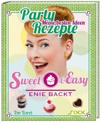 Sweet & Easy - Enie backt: Party Rezepte #eniebackt #backen #rezepte #weltbild