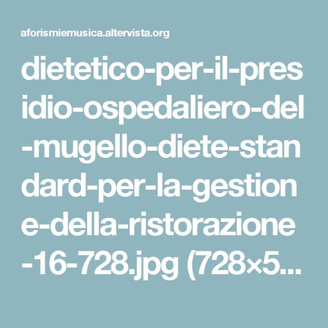 dietetico-per-il-presidio-ospedaliero-del-mugello-diete-standard-per-la-gestione-della-ristorazione-16-728.jpg (728×546)