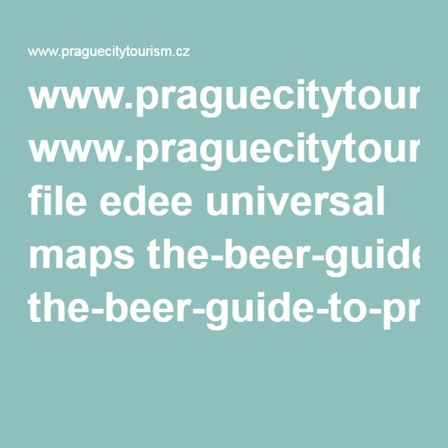 www.praguecitytourism.cz file edee universal maps the-beer-guide-to-prague-pdf-verze.pdf