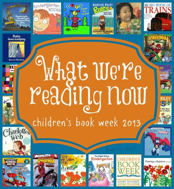 What We're Reading Now {Children's Book Week 2013}: more than 15 early childhood book recommendations, along with a link up to a TON of book-related activities to try!